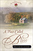 A Place Called Bliss (Saskatchewan Saga Book #1)