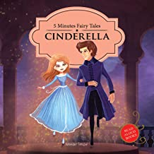 5 Minutes Fairy tales Cinderella: Abridged Fairy Tales For Children (Padded Board Books)
