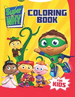 Super Why Coloring Book: Great 19 Illustrations for Kids