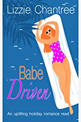 Babe Driven: The perfect feel-good romance to escape with this summer! Kindle Edition