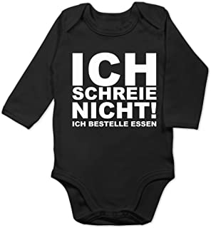 Shirtracer Sprüche Baby - Ich Schreie Nicht, ich bestelle Essen! - Baby Body Langarm