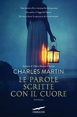Le parole scritte con il cuore (Italian Edition)