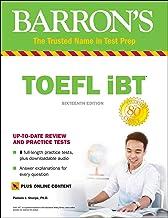 Barron's TOEFL iBT with Online Tests & Downloadable Audio (Barron's Test Prep)
