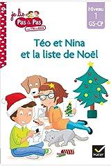 Téo et Nina GS CP Niveau 1 - Téo et Nina et la liste de Noël (Je lis pas à pas) Format Kindle