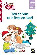 Téo et Nina GS CP Niveau 1 - Téo et Nina et la liste de Noël (Je lis pas à pas)