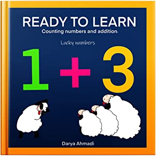 READY TO LEARN Counting numbers and addition: Reading numbers before 1st grade. (English Edition)