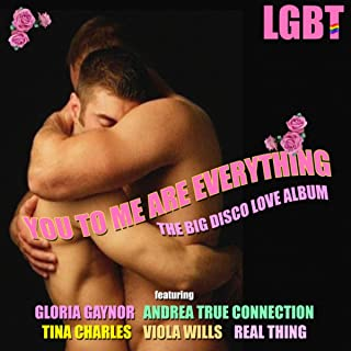 You To Me Are Everything - The Big Disco Love Album