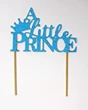 All About Details A Little Prince Cake Topper,1pc, 1st Birthday, Welcome Baby boy, Party Decor, Glitter Topper Glitter Pastel Blue)