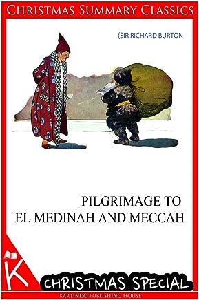 Pilgrimage to El Medinah and Meccah