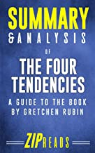 Summary & Analysis of The Four Tendencies: A Guide to the Book by Gretchen Rubin