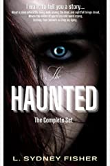 The Haunted: The Complete Set: A Haunted History Series Kindle Edition