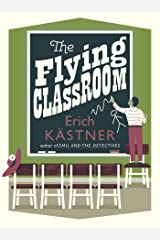 The Flying Classroom (Pushkin Children's Collection) Kindle Edition