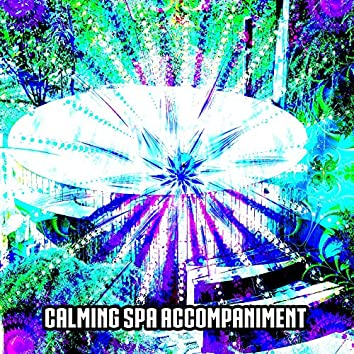 Calming Spa Accompaniment