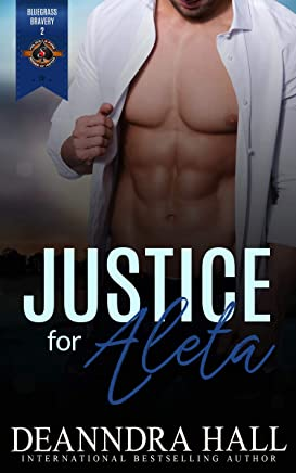 Justice for Aleta (Police and Fire: Operation Alpha) (Bluegrass Bravery Book 2)