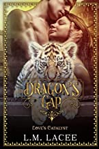 Dragon's Gap: Love's Catalyst: A Novella