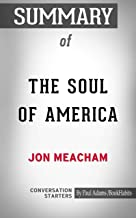 Summary of The Soul of America: The Battle for Our Better Angels (Conversation Starters)