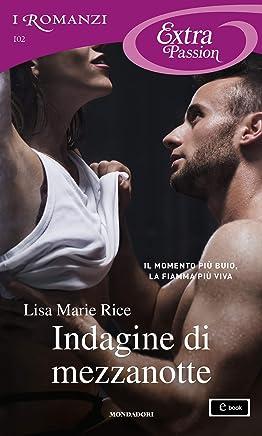 Indagine di mezzanotte (I Romanzi Extra Passion) (Serie Men of Midnight Vol. 5)