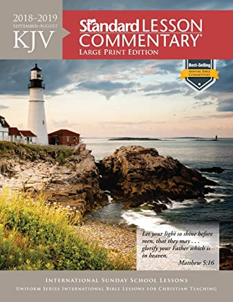 KJV Standard Lesson Commentary 2018-2019