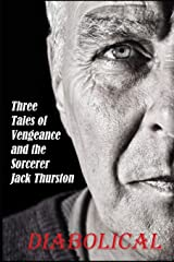 Diabolical: Three Tales of Jack Thurston and Revenge Paperback