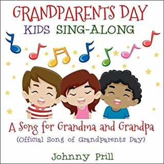 A Song for Grandma and Grandpa (Official Song of Grandparents Day) [Kids Sing-Along]