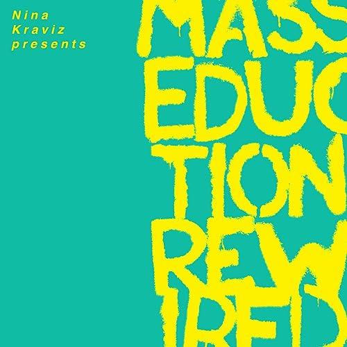 Nina Kraviz Presents MASSEDUCTION Rewired [Explicit]