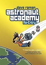 Astronaut Academy: Re-entry (Astronaut Academy, 2)