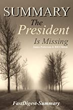 Summary: ''The President is Missing by James & Bill '' - A Novel