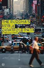 Buddha's Noble Eightfold Path (Buddhist Wisdom for Today)