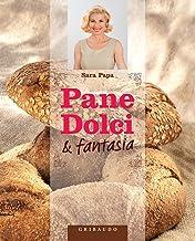 Pane, dolci e fantasia (Italian Edition)