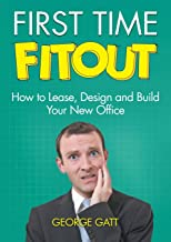 First Time Fitout: How to Lease, Design and Build Your New Office