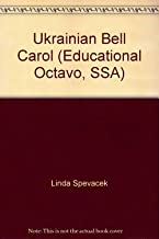 Ukrainian Bell Carol (Educational Octavo, SSA)