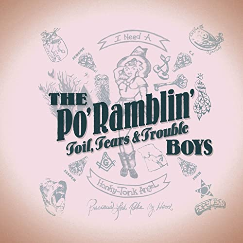 Toil, Tears & Trouble by The Po' Ramblin' Boys on Amazon