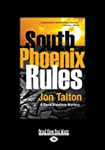South Phoenix Rules: A David Mapstone Mystery