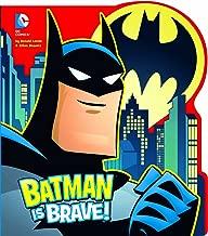 Batman is Brave! (DC Board Books)