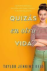 Quizás en otra vida (Titania fresh) (Spanish Edition) Kindle Edition