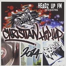 Christian Hip Hop 2014