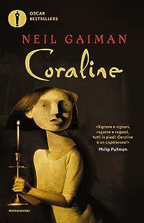 Coraline. Ediz. illustrata (Oscar bestsellers)