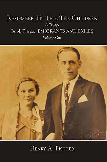 Emigrants and Exiles: Book Three, Volume One (English Edition)