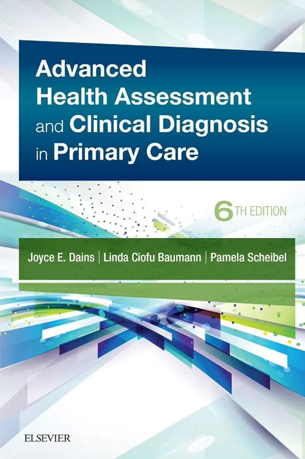 まどろみのある控える音節Advanced Health Assessment & Clinical Diagnosis in Primary Care E-Book (English Edition)