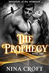 The Prophecy (Daughters of the Morrigan Book 1) Kindle Edition