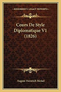 Cours De Style Diplomatique V1 (1826)