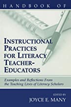 Handbook of Instructional Practices for Literacy Teacher-educators: Examples and Reflections From the Teaching Lives of Literacy Scholars