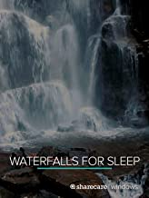 Waterfalls for Sleep 8 Hours