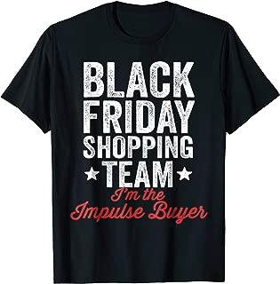 Best black friday shopping team shirt Reviews