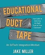 Educational Duct Tape: An EdTech Integration Mindset
