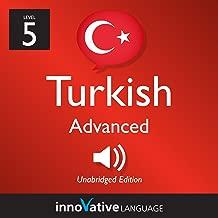 Learn Turkish - Level 5: Advanced Turkish, Volume 1: Lessons 1-50