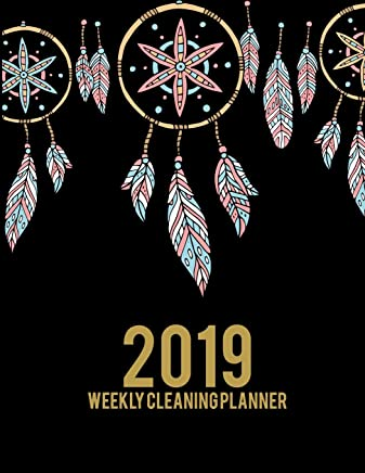 """2019 Weekly Cleaning Planner: Cute Dreamcatcher, 2019 Weekly Cleaning Checklist, Household Chores List, Cleaning Routine Weekly Cleaning Checklist 8.5"""" X 11"""" Cleaning and Organizing Your House"""