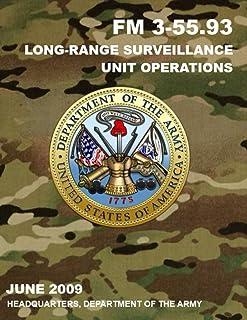 FM 3-55.93 Long-Range Surveillance Unit Operations: June 2009