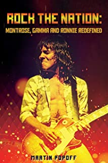 Rock The Nation: Montrose, Gamma and Ronnie Redefined