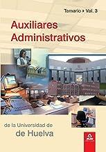 Auxiliares Administrativos De La Universidad De Huelva. Volumen Iii